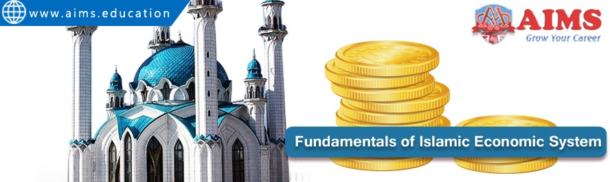 Fundamentals of Islamic Economic System and Its 7 Major Characteristics